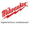 Recevez des cadeaux Milwaukee !