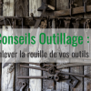 Outillage qui rouille