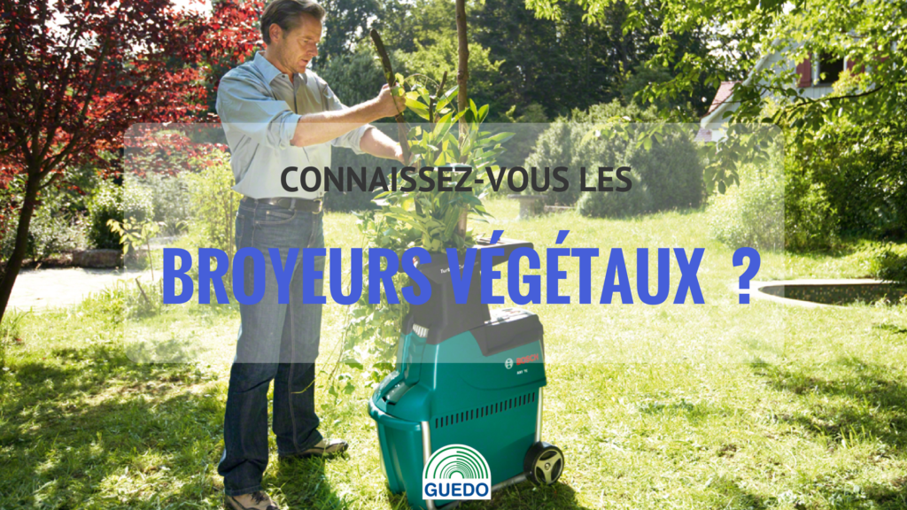 Tout savoir sur les broyeux vegetaux jardins