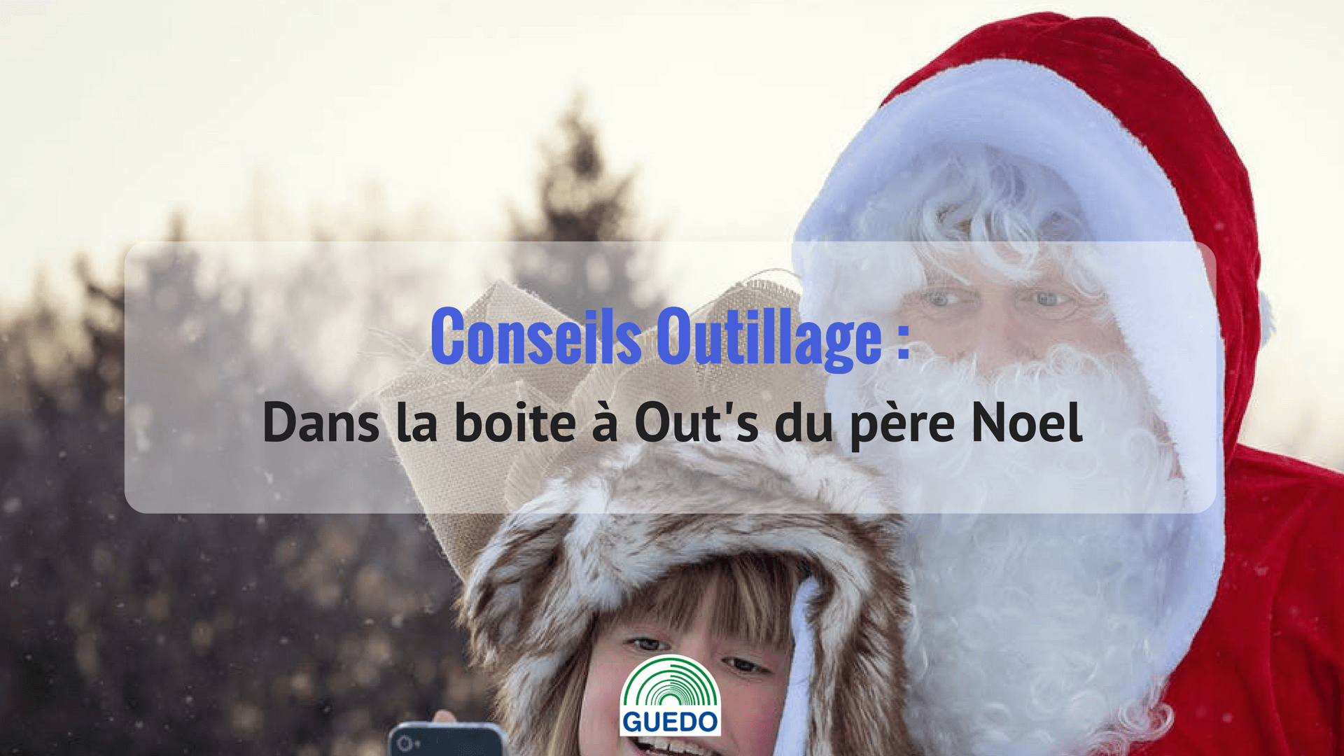 outils-noel-guedo