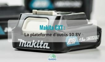 Makita multiplie les solutions avec sa plateforme 10.8V CXT