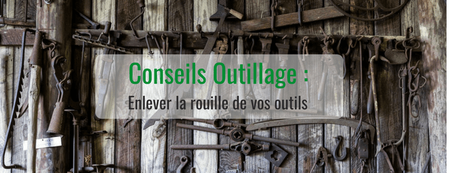 enlever-rouille-outils-astuces
