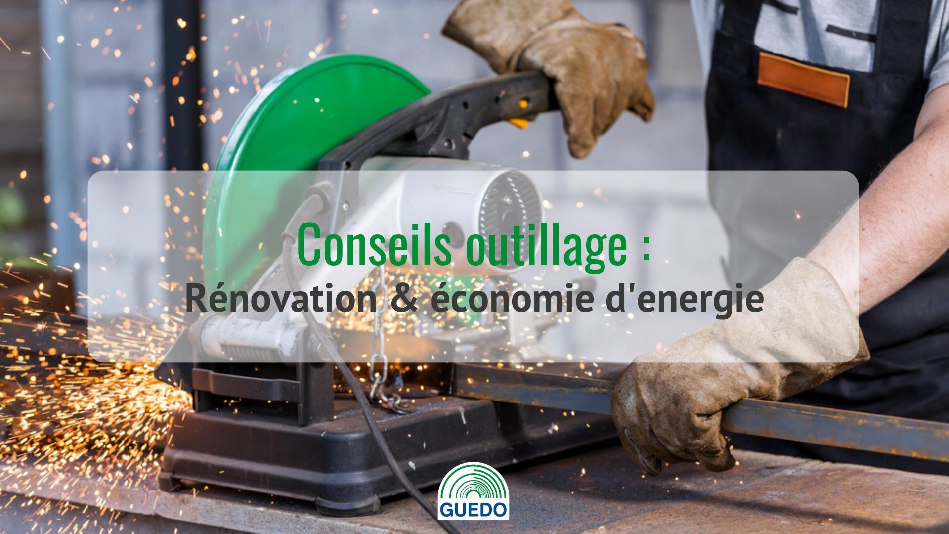 conseils-outillage-renovation-et-economie-denergie