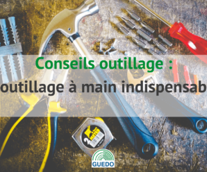 outillage-main-liste indispensables