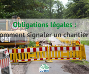 Obligations légales : comment signaler un chantier ?