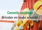 bricolage : les régles de sécurité