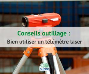bien-utiliser-un-telemetre-laser